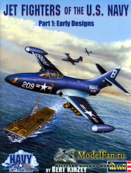 Jet Fighters of the U.S. Navy (Part 1): Early Designs 1945-1953