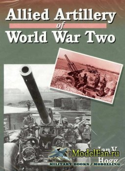 Crowood Press - Allied Artillery of World War Two
