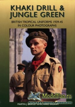 Crowood Press - British Tropical Uniforms 1939-45 in Colour Photographs