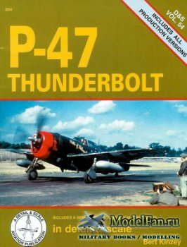 In Detail & Scale Vol.54 - P-47 Thunderbolt