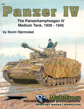Squadron Signal (Specials Series) 6081 - Panzer IV. The Panzerkampfwagen IV ...