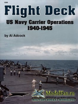 Squadron Signal (Specials Series) 6086 - Flight Deck. US Navy Carrier Opera ...