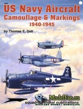 Squadron Signal (Specials Series) 6087 - US Navy Aircraft. Camouflage & Mar ...