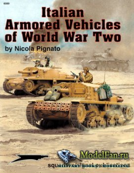 Squadron Signal (Specials Series) 6089 - Italian Armored Vehicles of World  ...