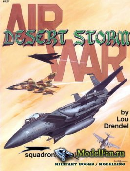 Squadron Signal (Specials Series) 6121 - Air War - Desert Storm