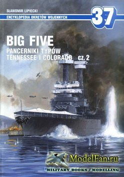 AJ-Press. Encyklopedia Okretow Wojennych 37 - Big Five. Pancerniki Typow Te ...