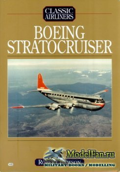 Airlife - Classic Airliners - Boeing Model 377 Stratocruiser