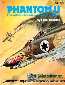 Squadron Signal (Specials Series) 6010 - Phantom II. A Pictorial History of ...