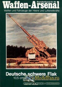 Waffen Arsenal - Sonderband S-15 - Deutsche schwere Flak 10,5 cm - 12,8 cm  ...