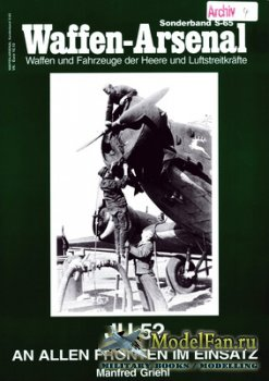 Waffen Arsenal - Sonderband S-65 - Junkers Ju 52. An Allen Fronten im Einsa ...