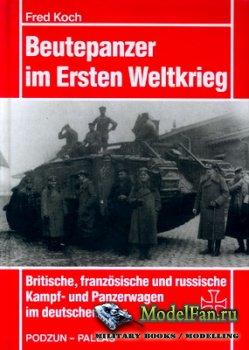 Podzun-Pallas - Beutepanzer im Ersten Weltkrieg