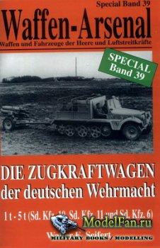 Waffen Arsenal - Special Band 39 - Die Zugkraftwagen der deutschen Wehrmach ...