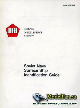Soviet Navy Surface Ship Identification Guide (Defense Intelligence Agency)