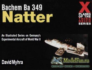 Schiffer Military History - Bachem Ba 349 Natter
