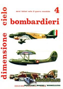 Edizioni Bizzarri - Dimensione Cielo 4 - Bombardieri: Regia Aeronautica