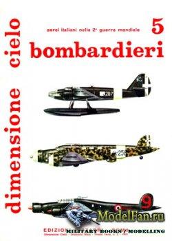Edizioni Bizzarri - Dimensione Cielo 5 - Bombardieri: Regia Aeronautica