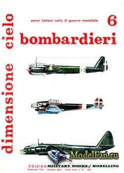 Edizioni Bizzarri - Dimensione Cielo 6 - Bombardieri: Regia Aeronautica