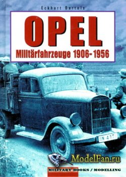 Opel Militärfahrzeuge 1906-1956 (Eckhart Bartels)