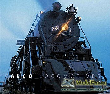 Alco Locomotives (Brian Solomon)