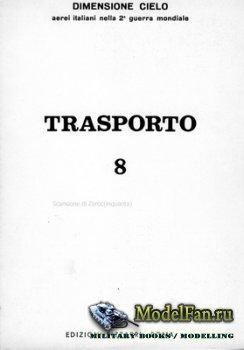 Edizioni Bizzarri - Dimensione Cielo 8 - Trasporto