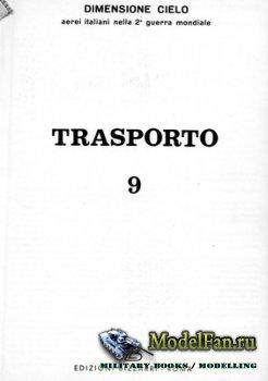 Edizioni Bizzarri - Dimensione Cielo 9 - Trasporto
