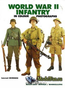 Crowood Press (Europa Militaria №2) - World War II Infantry in Colour Photo ...