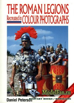 Crowood Press (Europa Militaria Special №2) - The Roman Legions Recreated i ...