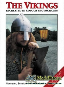 Crowood Press (Europa Militaria Special №6) - The Viking Recreated in Colou ...