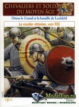 Osprey - Delprado - Chevaliers Et Soldats Du Moyen Age 51 - Otton le Grand  ...