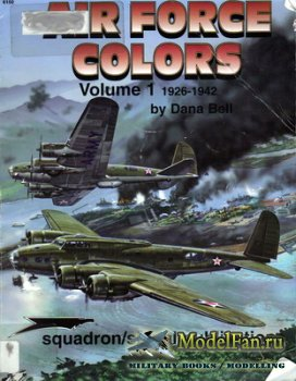 Squadron Signal 6150 - Air Force Colors 1926-1942 (Volume 1)