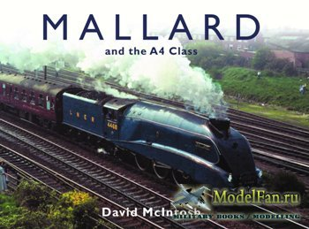 Mallard and the A4 Class (David McIntosh)