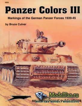 Squadron Signal (Panzer Colors) 6253 - Markings of the German Panzer Forces ...