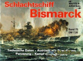 Waffen Arsenal - Band 75 - Schlachtschiff Bismarck