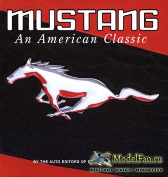 Mustang. An American Classic