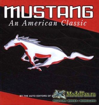 Mustang. An American Classic