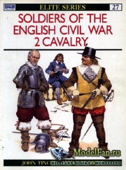Osprey - Elite 27 - Soldiers of the English Civil War (Part 2) Cavalry