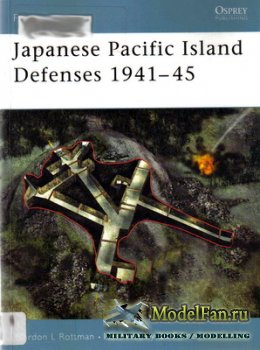 Osprey - Fortress 1 - Japanese Pacific Island Defenses 1941-45