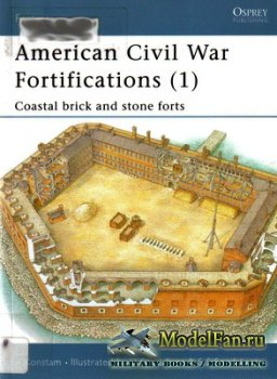 Osprey - Fortress 6 - American Civil War Fortifications (1). Coastal Brick  ...