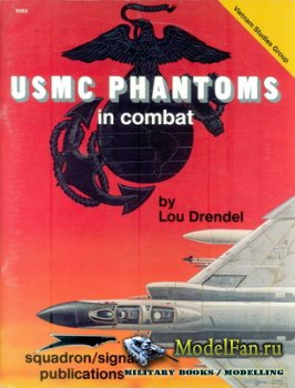 Squadron Signal (Vietnam Studies Group) 6353 - USMC Phantoms in Combat