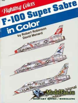 Squadron Signal (Fighting Colors) 6565 - F-100 Super Sabre in Color