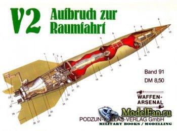 Waffen Arsenal - Band 91 - V2 Aufbruch zur Raumfahrt