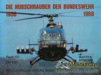 Waffen Arsenal - Band 100 - Die Hubschrauber der Bundeswehr 1956-1986