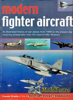 Modern Fighter Aircraft (Francis Crosby)