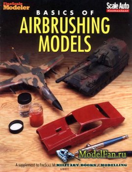 FineScale Modeler - Basic of Airbrushing Models