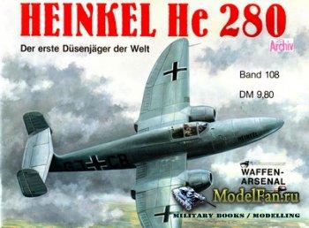 Waffen Arsenal - Band 108 - Heinkel He 280. Der erste Dusenjager der Welt