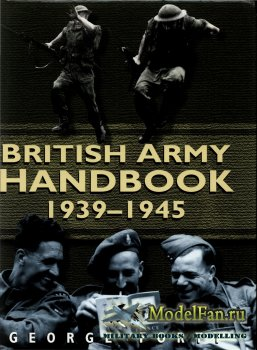 British Army Handbook 1939-1945 (George Forty)