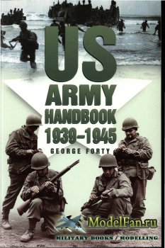 US Army Handbook 1939-1945 (George Forty)