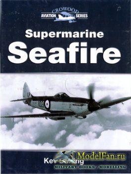 Crowood Press (Aviation Series) - Supermarine Seafire