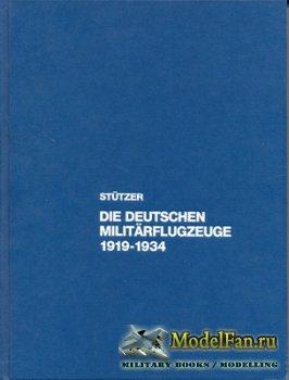 Die deutschen Militärflugzeuge 1919-1934 (G. Kroschel & H. Stütze ...