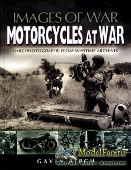 Images of War - Motorcycles at War. Rare Photographs from Wartime Archives  ...